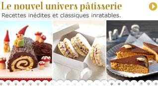 Le nouvel univers pâtisserie